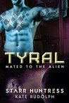 Tyral by Starr Huntress