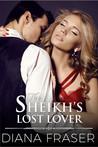 The Sheikh's Lost Lover (Desert Kings, #3)