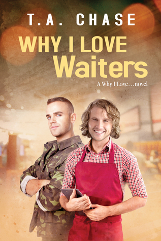 Book Review: Why I love Waiters (Why I love #2) by T.A. Chase