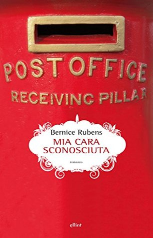 Mia cara sconosciuta by Bernice Rubens