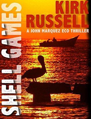 Shell Games: A John Marquez Novel (John Marquez Crime Novels)