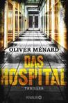 Das Hospital by Oliver Ménard