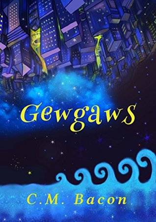 Gewgaws: A New Adventure with an Old Friend