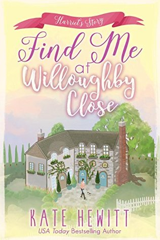 Find Me at Willoughby Close (Willoughby Close #3)