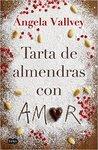 Tarta de almendras con amor by Ángela Vallvey