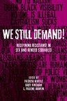We Still Demand!:...