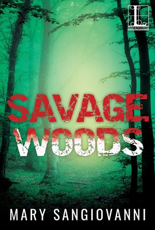 Savage woods by mary sangiovanni 34114136 fandeluxe Choice Image
