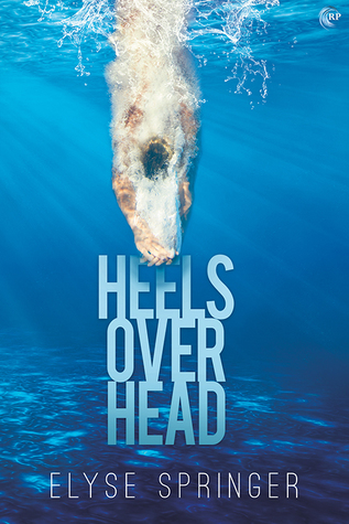 New Release Review: Heels Over Head by Elyse Springer