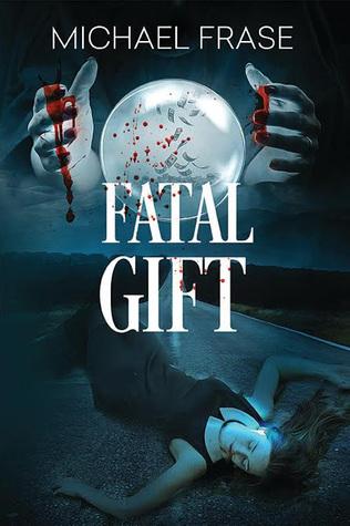 Pdf Read Fatal Gift By H Michael Frase Pdf Epub Mobi