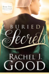 Buried Secrets by Rachel J. Good