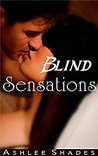 Blind Sensations: The Submission Series Book 1