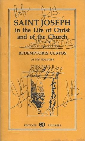 Saint Joseph in the Life of Christ and of the Church, Apostol... by John Paul II
