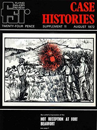Flying Saucer Review - Case Histories - Supplement Eleven: August 1972