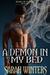 A Demon in My Bed (Sons of Sariel, #1) by Sarah Winters