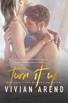 Turn It Up (Turner Twins, #1)