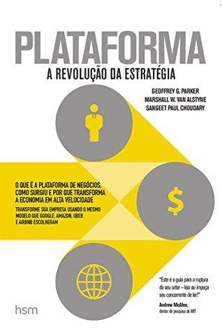 Plataforma: A Revolução da Estratégia