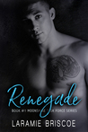 Renegade (Moonshine Task Force #1)