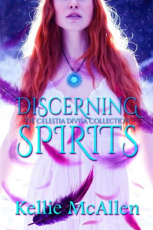 Discerning Spirits (The Celestia Divisa Collection, #1)
