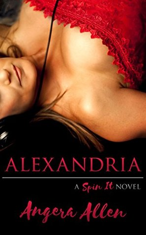 Alexandria (Spin It, #1)