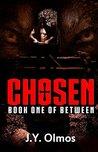 CHOSEN: Book One of Between