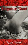 Forgotten Bond: (A Forgotten Series Novella) (The Forgotten Series Book 2)