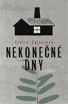 Nekonečné dny by Claire Fuller