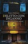 Delitto con inganno by Franco Matteucci