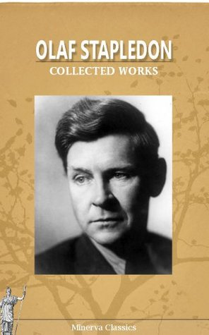 Collected Works of Olaf Stapledon
