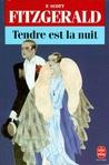 Tendre est la nuit by F. Scott Fitzgerald