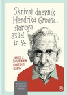 Skrivni dnevnik Hendrika Groena, starega 83 let in 1/4