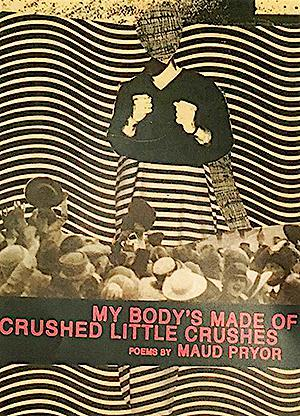 My Body's Made of Crushed Little Crushes