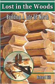 Lost in the Woods: Building a Life Up North