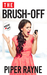 The Brush-Off (Modern Love, #0.5) by Piper Rayne