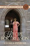 Recipe For Treason (A Lady Arianna Regency Mystery #3)