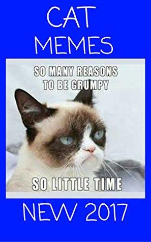 CAT MEMES: Best CAT Memes Funny Comedy Jokes Hilarious Pictures Awesome Enjoy Craze Fails Memes On The World (Funny Memes, Funny Jokes, Funny Books, Comedy,Hilarious,Enjoy,Comedy Book 15)