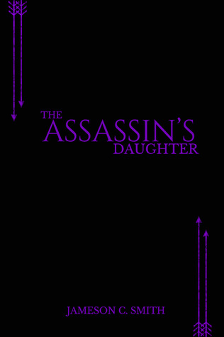 The Assassin's Daughter (The Inheritance Proclamation, #1)
