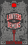 Lawyers vs. Demons: And Other Odd Short Stories