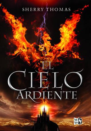 El cielo ardiente (Trilogía Los elementales, #1)