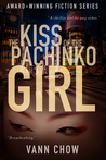 The Kiss of the Pachinko Girl (Tokyo Faces #2)