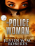 The Policewoman by Justin W.M. Roberts
