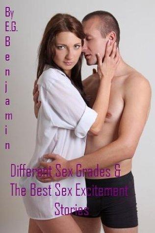 Different Sex Grades & The Best Sex Excitement Stories (Romance Book 173)
