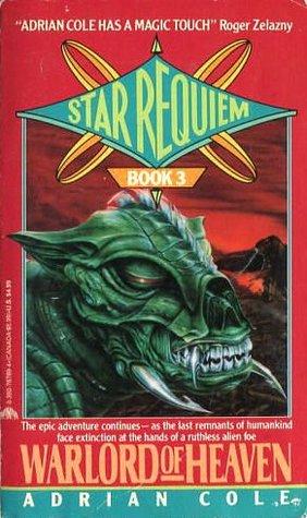 Warlord Of Heaven (Star Requiem, Book 3)