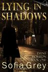 Lying in Shadows (Event Horizon, #1)