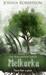 Melkorka (The Kaelandur Series, #1) by Joshua Robertson