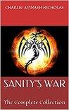 Sanity's War: The...