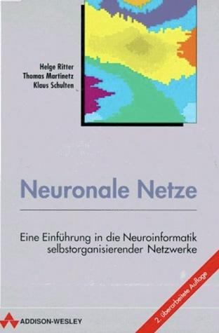 neuronale-netze-eine-einfhrung-in-die-neuroinformatik-selbstorgsnisiertee-netze