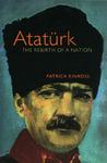 Atatürk: The Rebirth Of A Nation