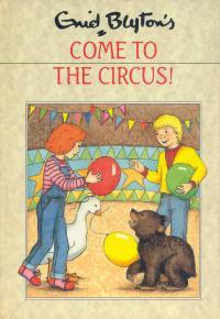 Come To The Circus!