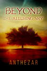Beyond the Alluring Sky