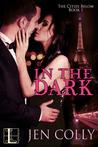 In the Dark (The Cities Below, #1)